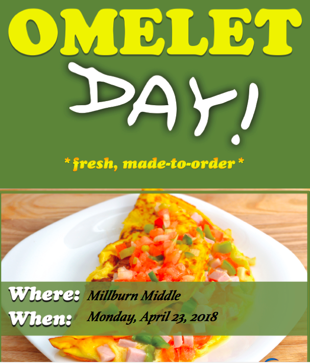 Monday is Omelet Day in the Cafeteria!